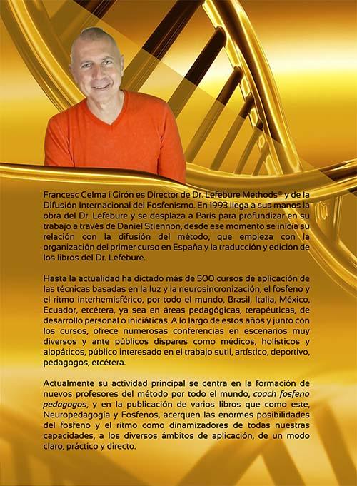 Neuropedagogía y Fosfenos nuevo libro de Dr. Lefebure Methods escrito por Francesc Celma